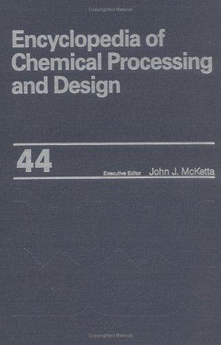 Download Encyclopedia of Chemical Processing and Design