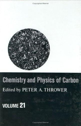 Download Chemistry and Physics of Carbon