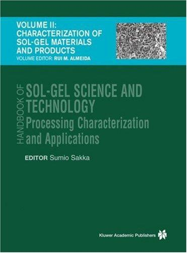Download Handbook of Sol-Gel Science and Technology