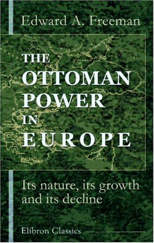 The Ottoman Power in Europe