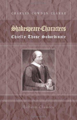 Download Shakespeare-Characters; Chiefly Those Subordinate