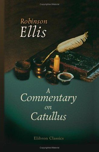 Download A Commentary on Catullus