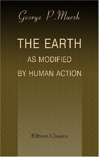 Download The Earth as Modified by Human Action