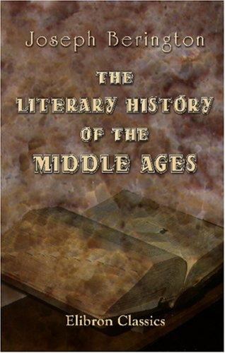 Download Literary History of the Middle Ages