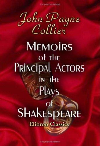Download Memoirs of the Principal Actors in the Plays of Shakespeare