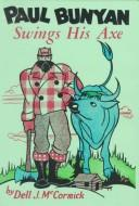 Download Paul Bunyan swings his axe