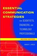 Essential communication strategies for scientists, engineers, and technology professionals