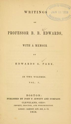 Writings of Professor B. B. Edwards