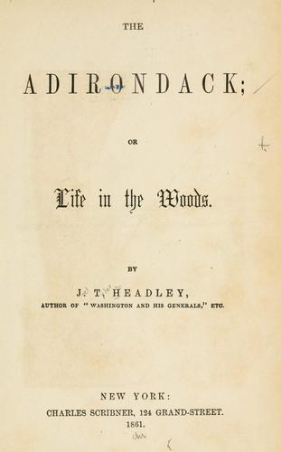 The Adirondack, or, Life in the woods.