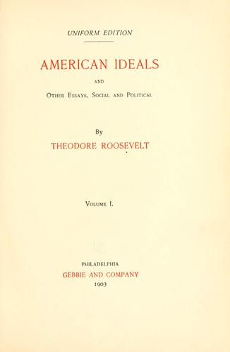 Download American ideals and other essays, social and political