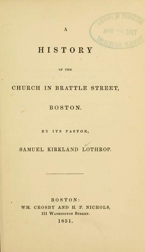 Download A history of the church in Brattle Street, Boston