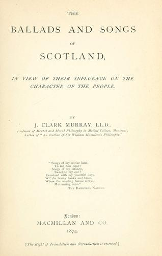 Download The ballads and songs of Scotland