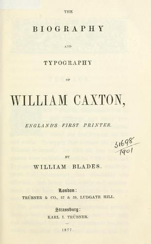 The biography and typography of William Caxton