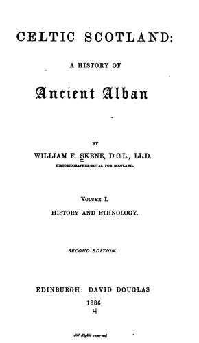 Celtic Scotland: A History of Ancient Alban
