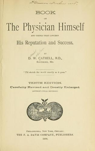 Download Book on the physician himself and things that concern his reputation and success.