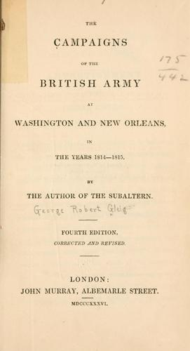 The campaigns of the British army at Washington and New Orleans