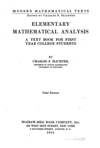 Elementary Mathematical Analysis: A Text Book for First Year College Students