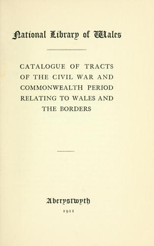 Catalogue of tracts of the civil war and commonwealth period ...