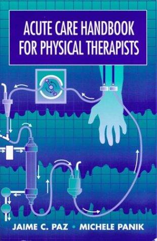 Download Acute care handbook for physical therapists