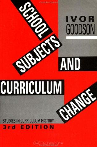 Download School subjects and curriculum change