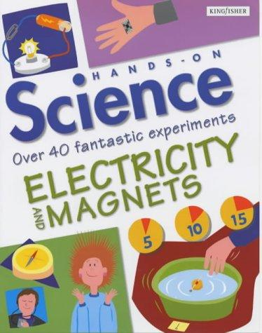 Download Electricity and Magnets (Hands on Science)
