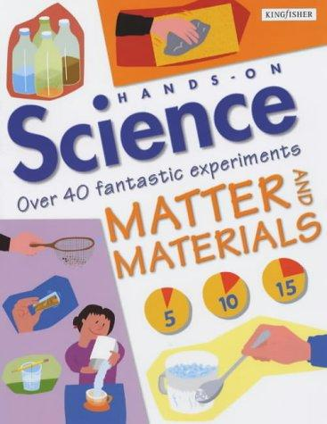 Download Matter and Materials (Hands on Science)