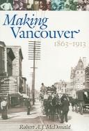Download Making Vancouver