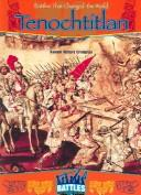 Download Tenochtitlan (Battles That Changed the World)