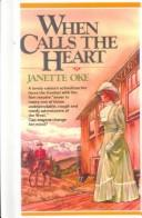 Download When Calls the Heart (Canadian West #1)