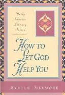Download How to Let God Help You