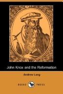 Download John Knox and the Reformation (Illustrated Edition) (Dodo Press)