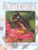 The Illustrated  Encyclopedia  of Butterflies