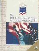 Download The Bill of Rights and Other Amendments (World Almanac Library of American Government)