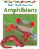 Amphibians (What's the Difference)