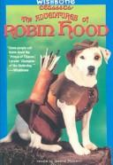 Download Adventures of Robin Hood (Wishbone Classics)