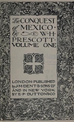 Download The conquest of Mexico  Introd. by Thomas Seccombe