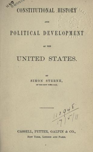Constitutional history and political development of the United States.