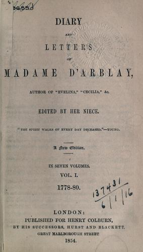 Diary and letters of Madame d'Arblay … edited by her niece Charlotte Barrett