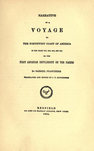 Download Franchère's Narrative of a voyage to the northwest coast, 1811-1814