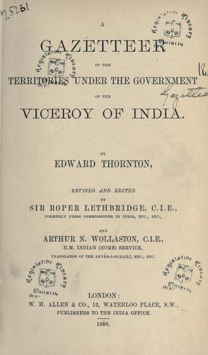 A gazetteer of the territories under the government of the viceroy of India