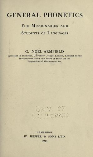 General phonetics for missionaries and students of languages