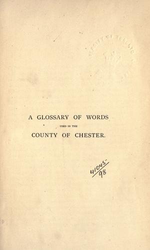 A glossary of words used in the County of Chester.