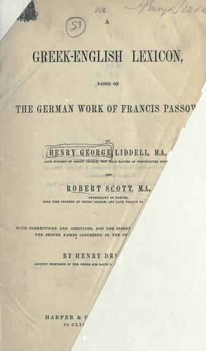 Download A Greek-English lexicon, based on the German work of Francis Passow.