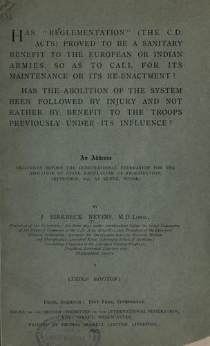 """Has """"reglementation"""" (the C.D. Acts) proved to be a sanitary benefit to the European or Indian armies, so as to call for its maintenance or its re-enactment?"""
