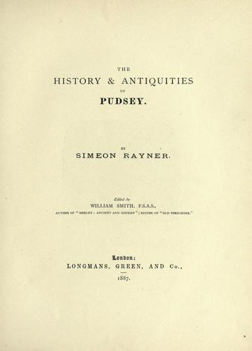 The history & antiquities of Pudsey