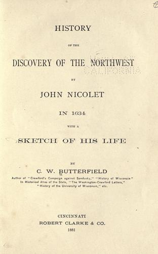 Download History of the discovery of the Northwest by John Nicolet in 1634