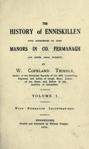 The history of Enniskillen with reference to some manors in co. Fermanagh