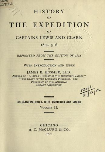 Download History of the Expedition of Captains Lewis and Clark, 1804-5-6