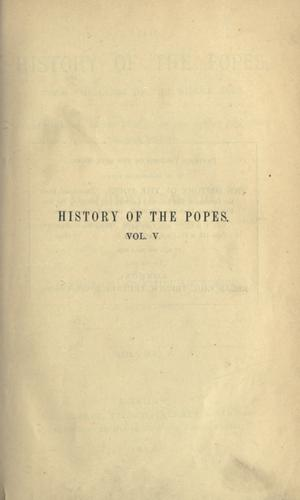 The history of the popes, from the close of the Middle Ages.