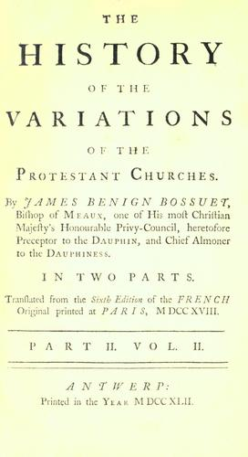 Download The history of the variations of the Protestant churches